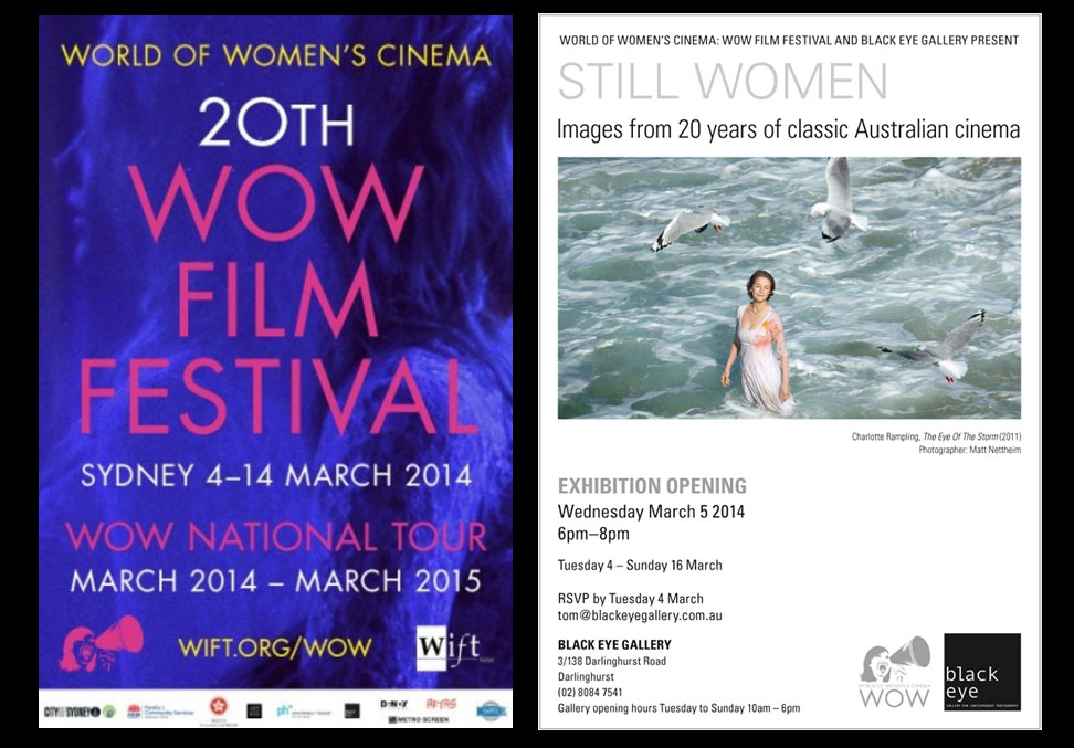 The WOW film festival and stills exhibition, featuring stills from Somersault and The Eye of the Storm.